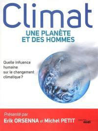 Climat : une planète et des hommes