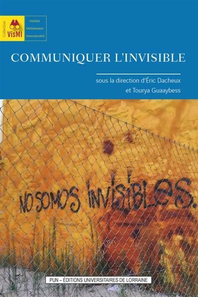 Communiquer l'invisible