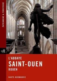 L'abbaye de Saint-Ouen, Rouen