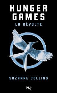 Hunger games. Volume 3, La révolte