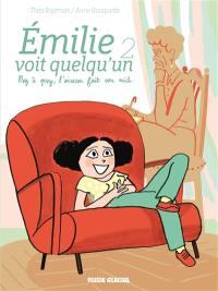 Emilie voit quelqu'un. Volume 2, Psy à psy, l'oiseau fait son nid