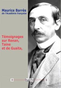 Témoignages sur Renan, Taine et de Guaita