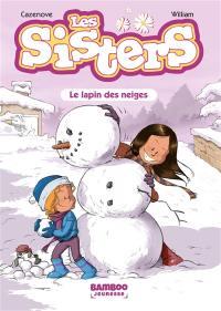 Les sisters. Volume 3, Le lapin des neiges