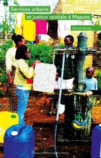 Services urbains et justice spatiale à Maputo (Mozambique)