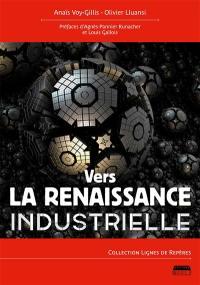 Vers la renaissance industrielle