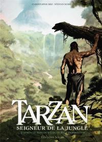 Tarzan. Volume 1, Origines