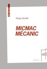Micmac mécanic
