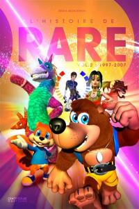 L'histoire de Rare. Volume 2, 1997-2007
