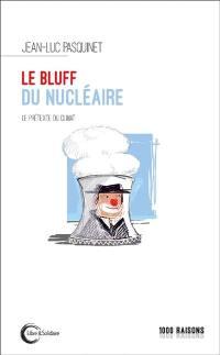Le bluff du nucléaire