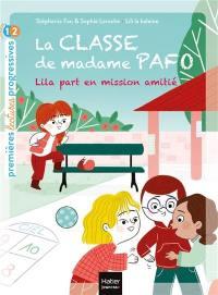 La classe de madame Pafo, Lila part en mission amitié
