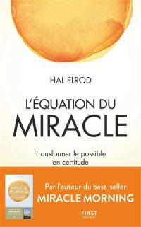 L'équation du miracle