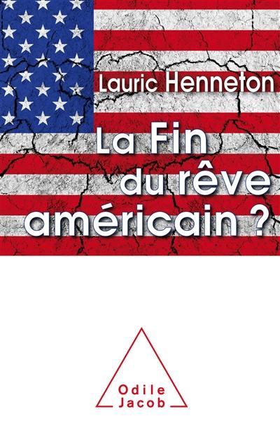 La fin du rêve américain ?