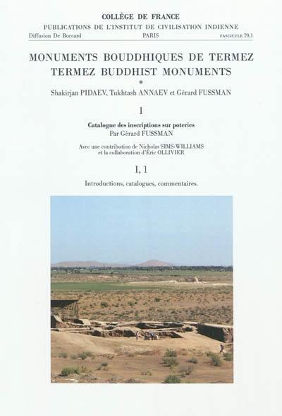 Monuments bouddiques de Termez. Volume 1, Catalogue des inscriptions sur poteries