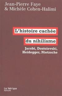L'histoire cachée du nihilisme