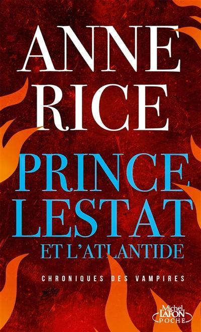 Les chroniques des vampires, Prince Lestat et l'Atlantide