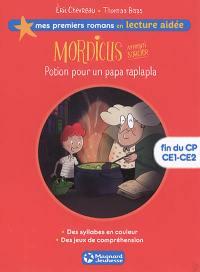 Mordicus, apprenti sorcier. Volume 1, Potion pour un papa raplapla