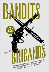 Bandits & brigands