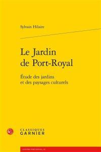 Le jardin de Port-Royal