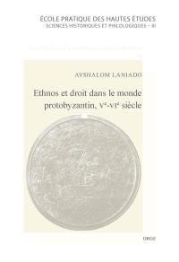 Ethnos et droit dans le monde protobyzantin, Ve-VIe siècle
