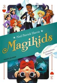 Magikids. Volume 3,