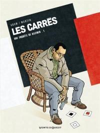 Les Carrés. Volume 1, Carré noir