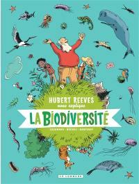 Hubert Reeves nous explique. Volume 1, La biodiversité