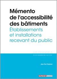 Mémento de l'accessibilité des bâtiments