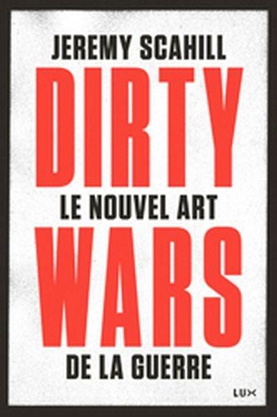 Le nouvel art de la guerre  : Dirty wars