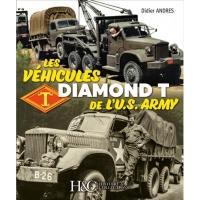 Les véhicules Diamond T de l'US Army