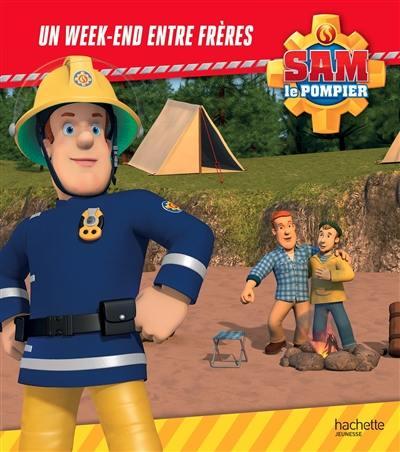 Sam le pompier, Un week-end entre frères