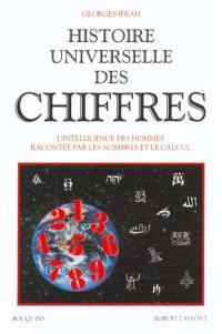 Histoire universelle des chiffres. Volume 1,