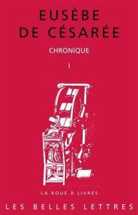 Chronique. Volume 1,