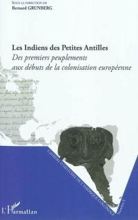 Cahiers d'histoire de l'Amérique coloniale. n° 5, Les Indiens des Petites Antilles