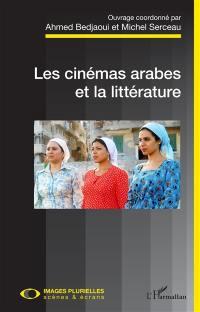 Les cinémas arabes et la littérature