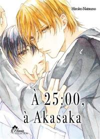 A 25 : 00, à Akasaka