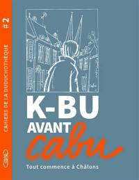 K-Bu avant Cabu
