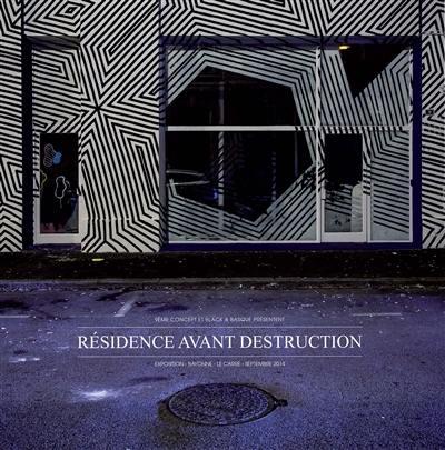 Résidence avant destruction