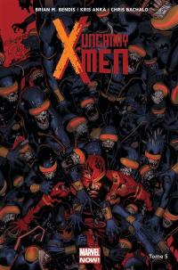 Uncanny X-Men. Volume 5, Le mutant oméga
