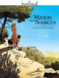 Manon des sources. Volume 1,