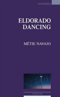 Eldorado dancing