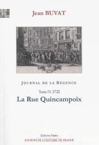 Journal de la Régence. Volume 4, La rue Quincampoix