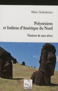 Polynésiens et Indiens d'Amérique du Nord