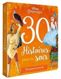 30 histoires pour le soir, Princesses du monde