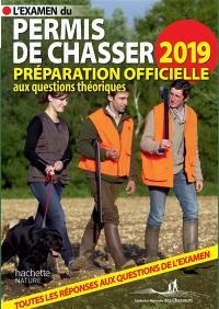 L'examen du permis de chasser 2019