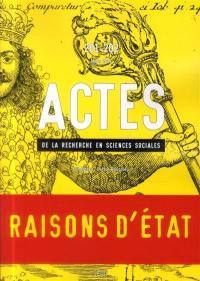 Actes de la recherche en sciences sociales. n° 201-202, Raisons d'Etat