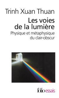 Les voies de la lumière