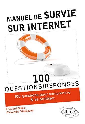 Manuel de survie sur Internet