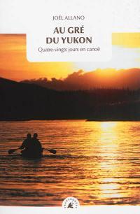 Au gré du Yukon
