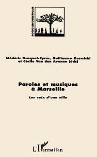 Paroles et musiques à Marseille