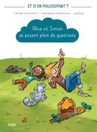 Alice et Simon se posent plein de questions. Volume 1,
